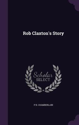 Rob Claxton's Story