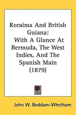 Roraima and British Guiana