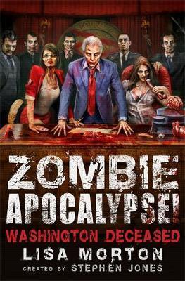 Zombie Apocalypse! Washington Deceased