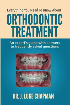 Everything You Need To Know About Orthodontic Treatment