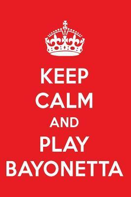 Keep Calm And Play Bayonetta