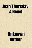 Joan Thursday; A Novel