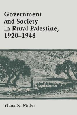 Government and Society in Rural Palestine, 1920-1948