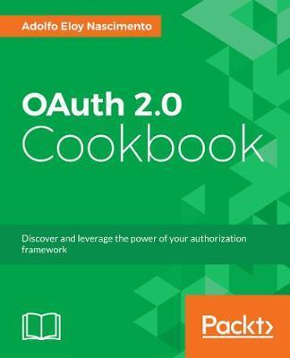 OAuth 2.0 Cookbook