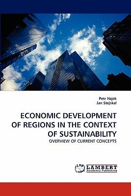 ECONOMIC DEVELOPMENT OF REGIONS IN THE CONTEXT OF SUSTAINABILITY