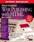 Teach Yourself Web Publishing With Html in a Week