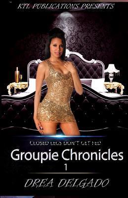Groupie Chronicles