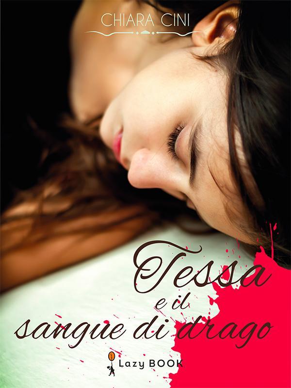 Tessa e il sangue di...