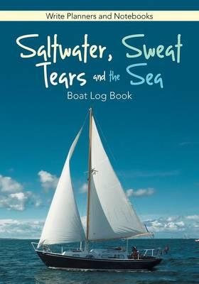 Saltwater, Sweat, Tears, and the Sea