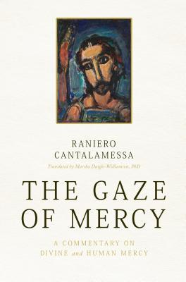 The Gaze of Mercy
