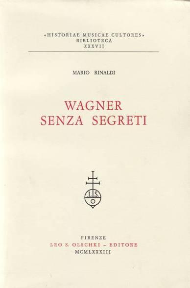 Wagner senza segreti