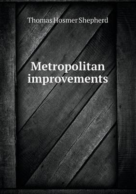 Metropolitan Improvements