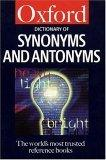 The Dictionary of Synonyms and Antonyms