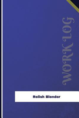 Relish Blender Work ...