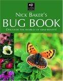 Nick Baker's Bug Book
