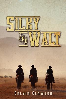 Silky and Walt