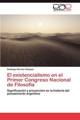El existencialismo en el Primer Congreso Nacional de Filosofía