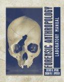Forensic Anthropology: Laboratory Manual