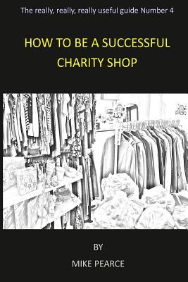 How to Be a Successful Charity Shop