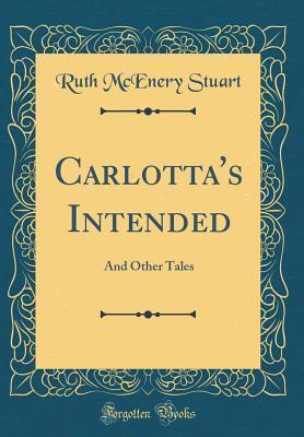 Carlotta's Intended