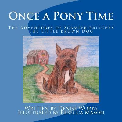 Once a Pony Time