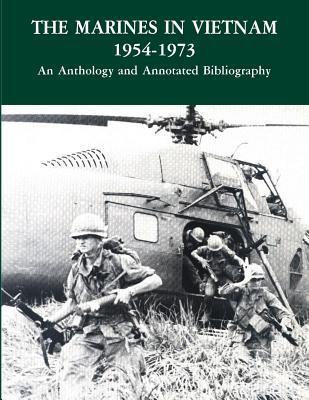 The Marines in Vietnam, 1954-1973