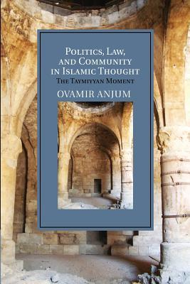 Politics, Law, and Community in Islamic Thought