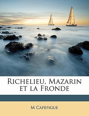 Richelieu, Mazarin e...