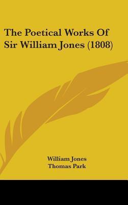 The Poetical Works of Sir William Jones