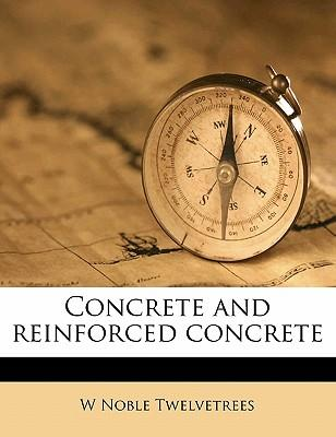 Concrete and Reinforced Concrete