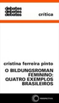 O Bildungsroman feminino: quatro exemplos brasileiros