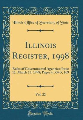 Illinois Register, 1998, Vol. 22