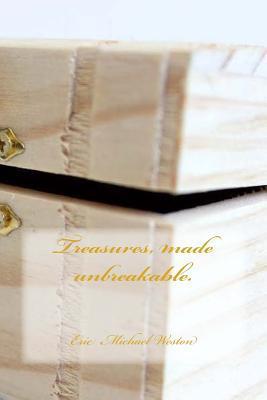 Treasures, made unbr...