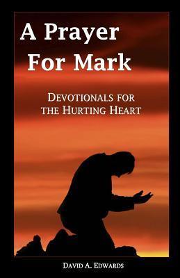 A Prayer for Mark