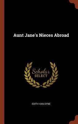 Aunt Jane's Nieces Abroad