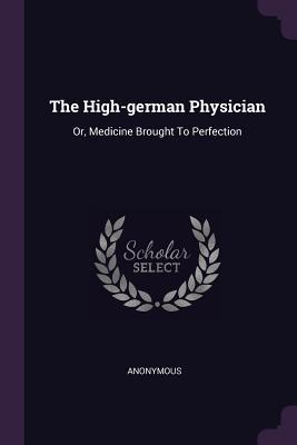 The High-German Physician