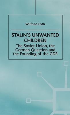 Stalin's Unwanted Child