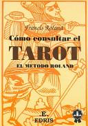 Como Consultar El Tarot/ How to Look up Tarot