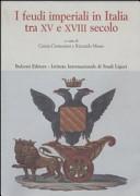 I feudi imperiali in Italia tra XV e XVIII secolo