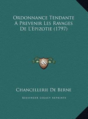 Ordonnance Tendante a Prevenir Les Ravages de L'Epizotie (1797)