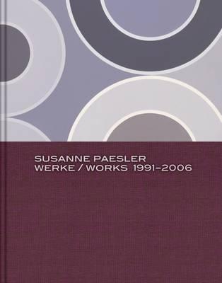 Susanne Paesler, works 1991-2006