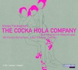 The Cocka Hola Company. 2 CDs