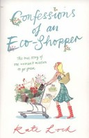 Confessions of an Eco-shopper