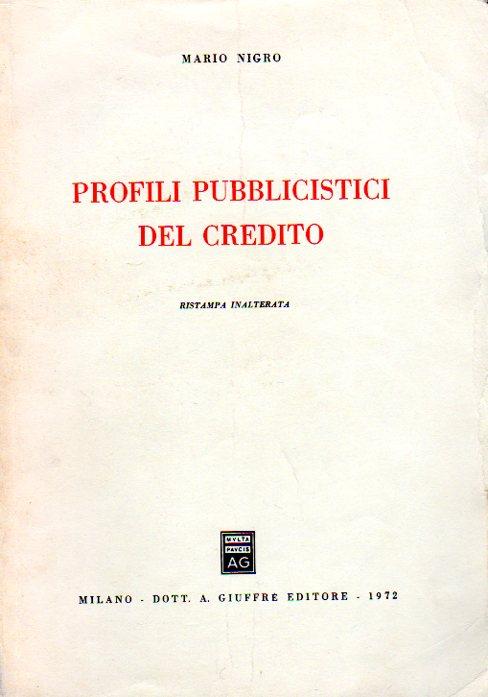 Profili pubblicistici del credito