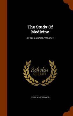 The Study of Medicine