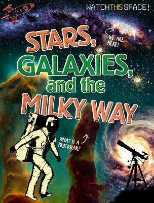 Stars, Galaxies, and...