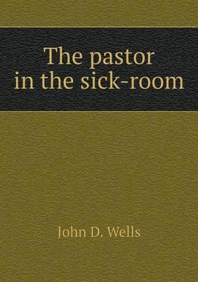 The Pastor in the Sick-Room
