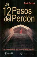 Los 12 Pasos del Perdon