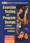 Exercise Testing And Program Design
