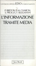 L' informazione tramite media